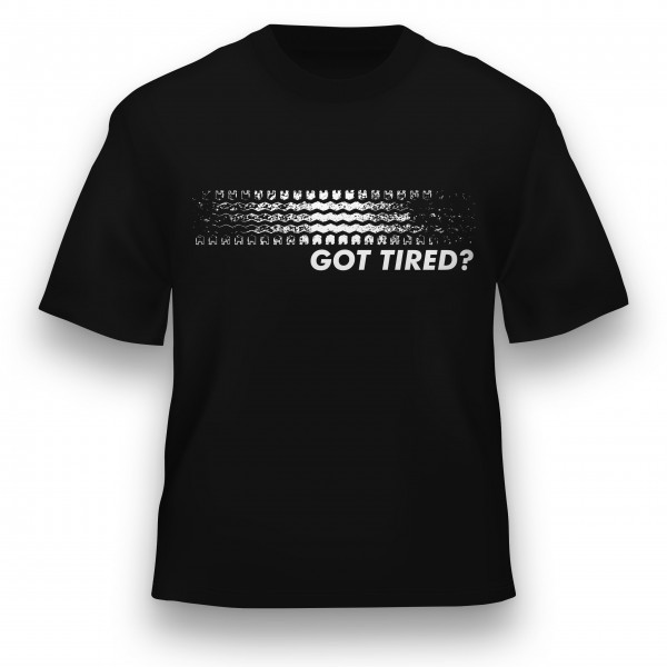 Got Tired?