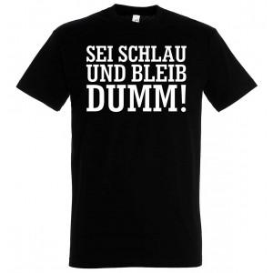 Sei Schlau, bleib Dumm!